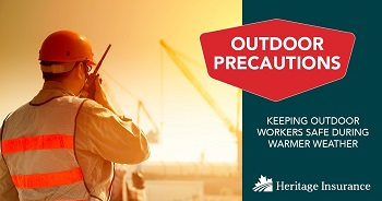 Keeping Outdoor Workers Safe During Warmer Weather
