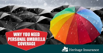Why You Need Personal Umbrella Insurance